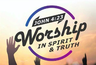 Worship in Spirit and Truth