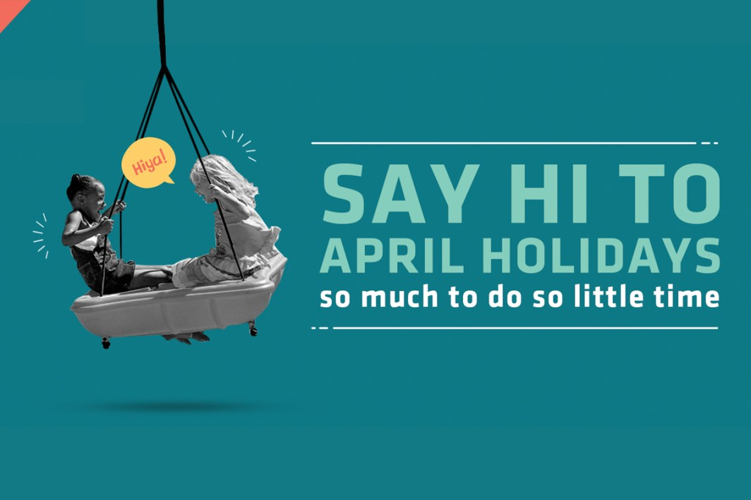Say Hi to April Holidays!